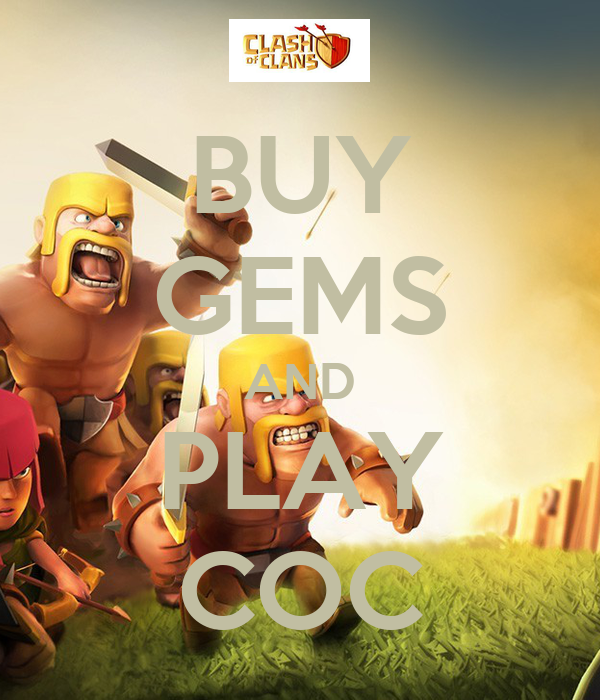 BUY GEMS AND PLAY COC