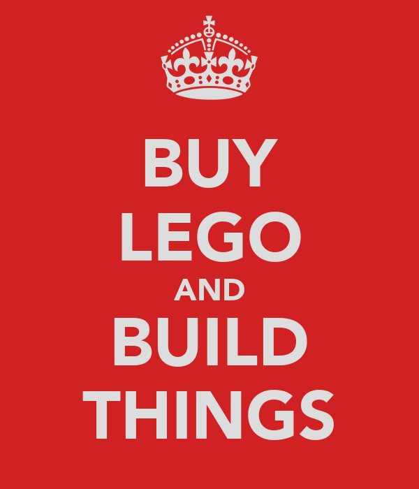 BUY LEGO AND BUILD THINGS