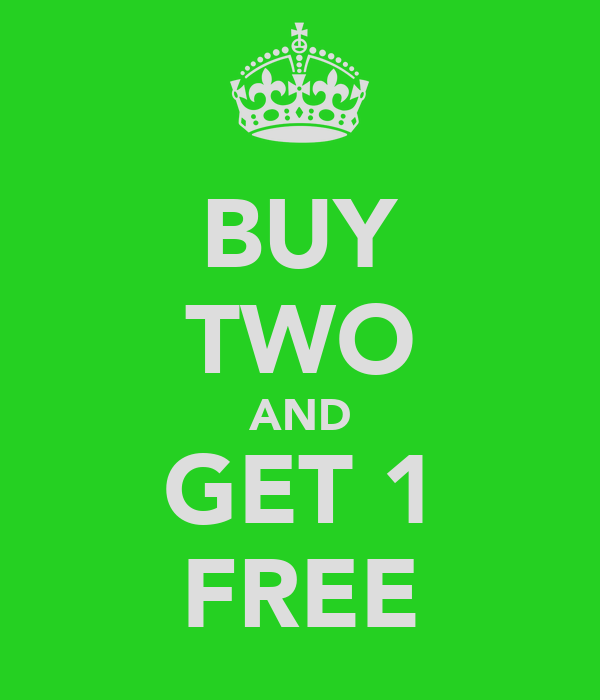 BUY TWO AND GET 1 FREE