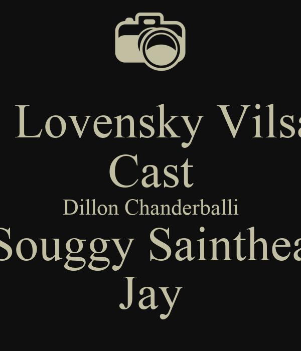 By: Lovensky Vilsaint Cast Dillon Chanderballi Souggy Sainthea Jay