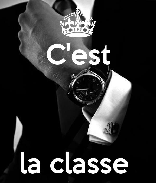 C'est     la classe
