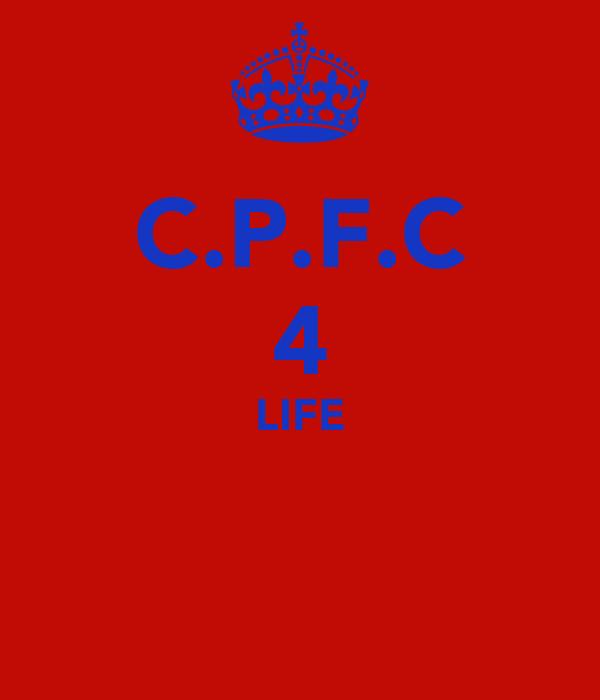 C.P.F.C 4 LIFE