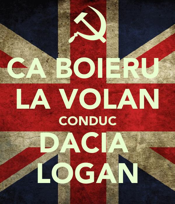 CA BOIERU  LA VOLAN CONDUC DACIA  LOGAN