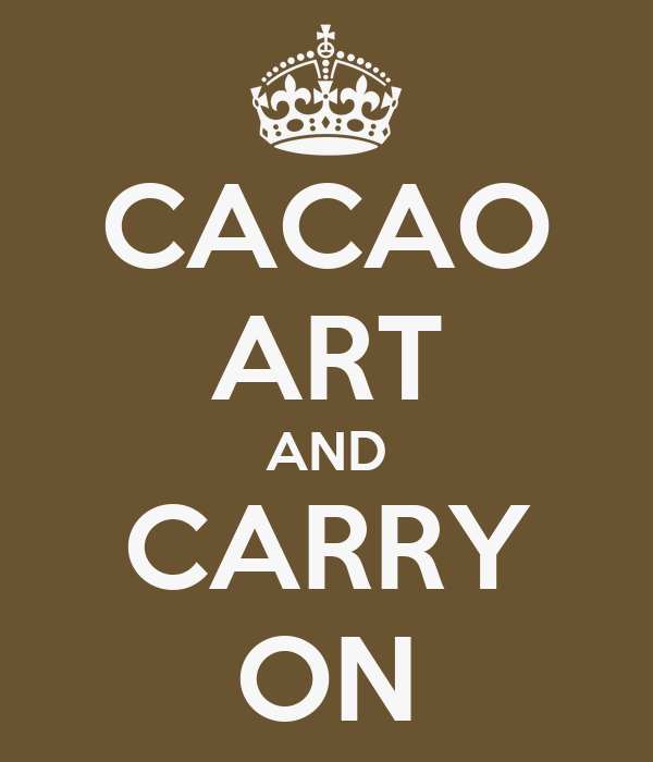 CACAO ART AND CARRY ON