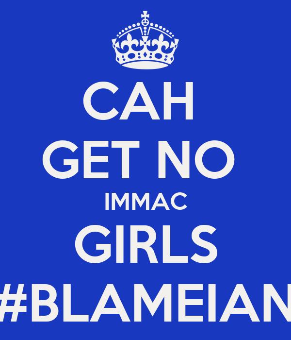 CAH  GET NO  IMMAC GIRLS #BLAMEIAN