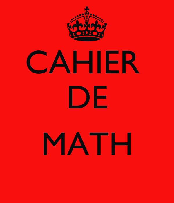 CAHIER  DE  MATH