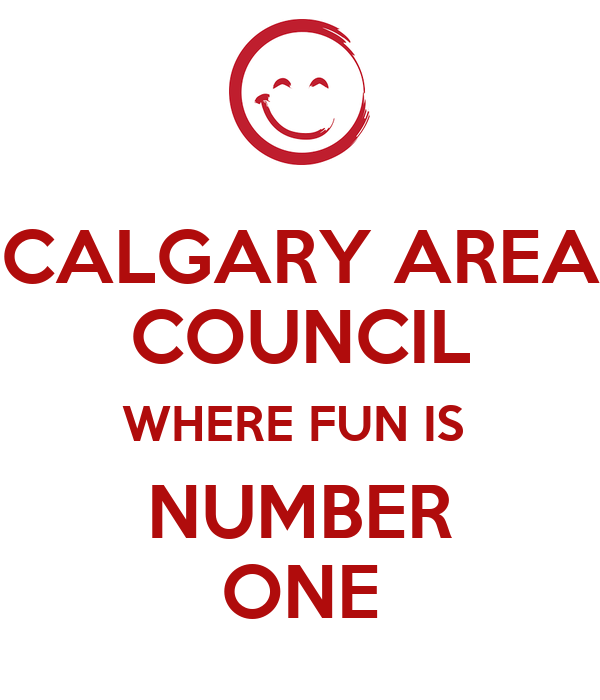 CALGARY AREA COUNCIL WHERE FUN IS  NUMBER ONE