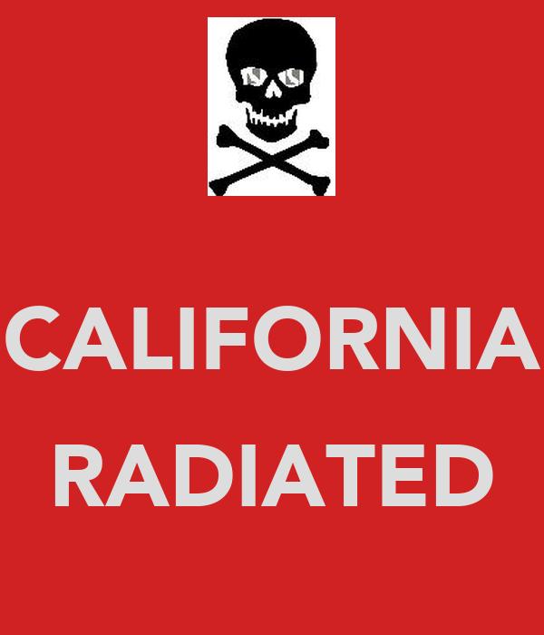 CALIFORNIA  RADIATED