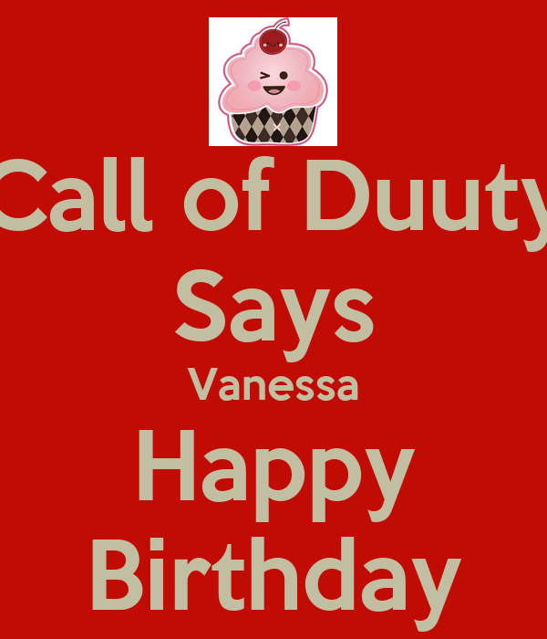 Call of Duuty Says Vanessa Happy Birthday