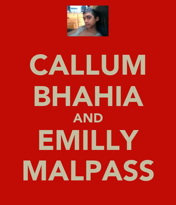 CALLUM BHAHIA AND EMILLY MALPASS