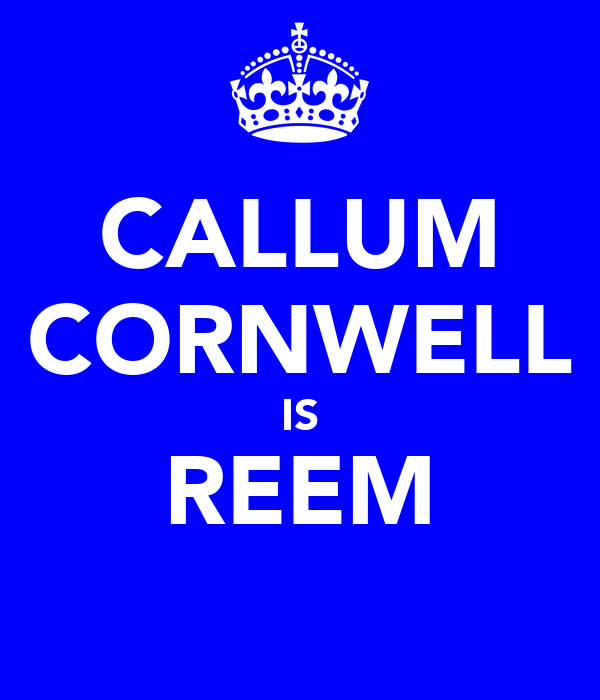 CALLUM CORNWELL IS REEM