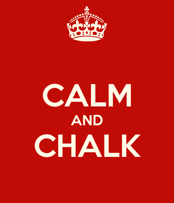 CALM AND CHALK