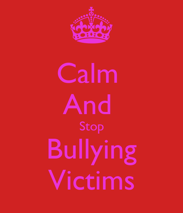 Calm  And  Stop Bullying Victims