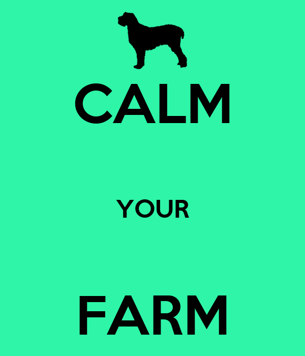 CALM  YOUR  FARM