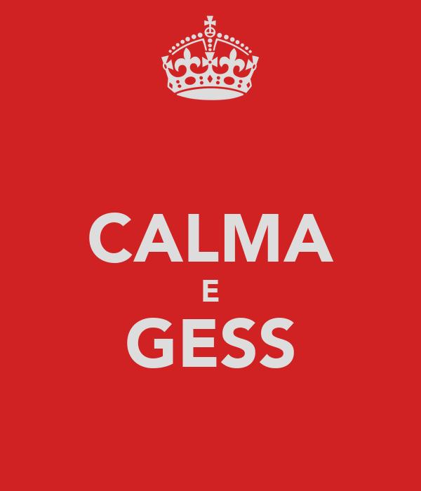 CALMA E GESS