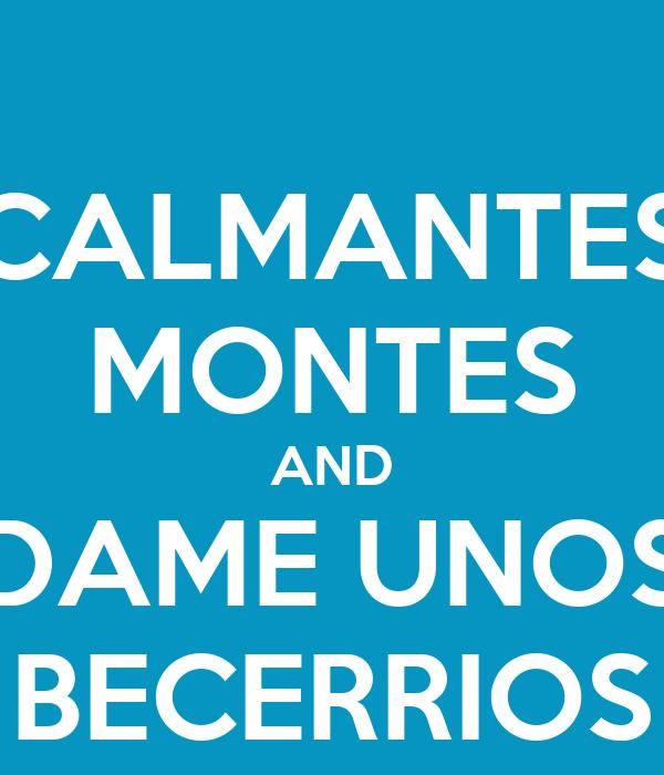 CALMANTES MONTES AND DAME UNOS BECERRIOS