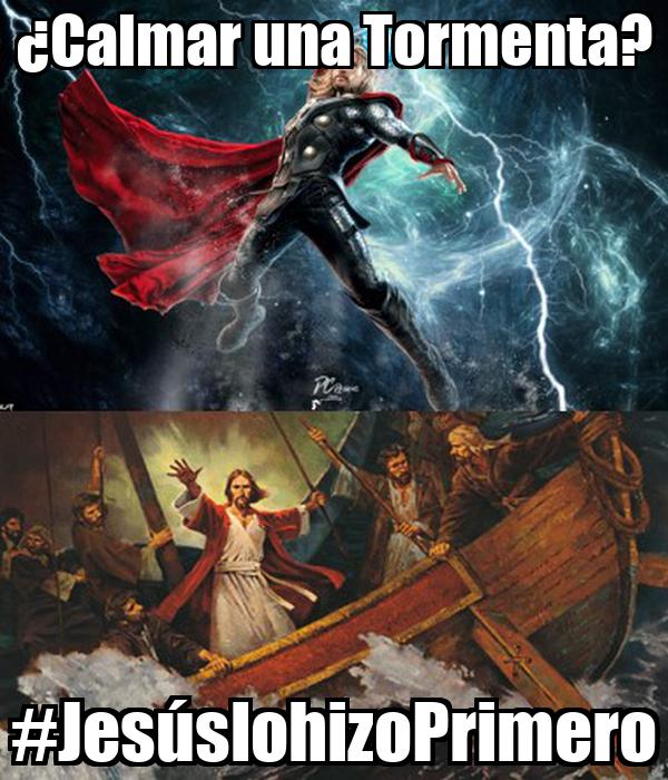 ¿Calmar una Tormenta? #JesúslohizoPrimero