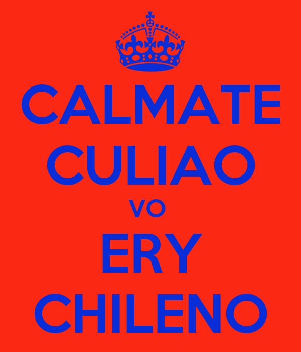 CALMATE CULIAO VO  ERY CHILENO