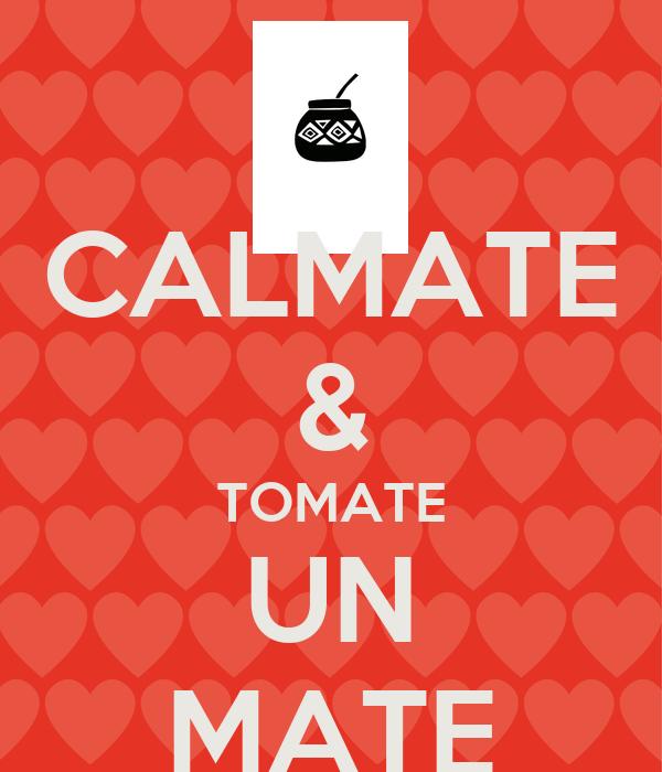 CALMATE & TOMATE UN MATE
