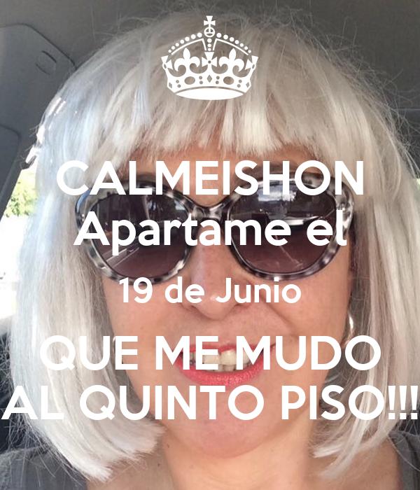 CALMEISHON Apartame el 19 de Junio QUE ME MUDO AL QUINTO PISO!!!
