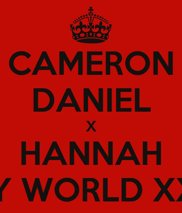 CAMERON DANIEL X HANNAH MY WORLD XXX