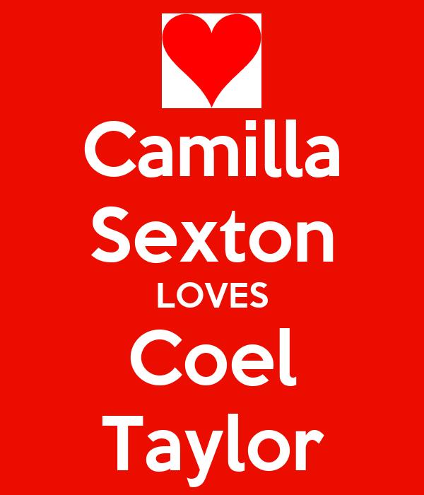 Camilla Sexton LOVES Coel Taylor