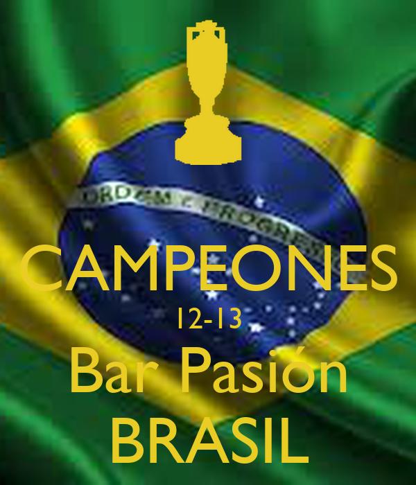 CAMPEONES 12-13 Bar Pasión BRASIL