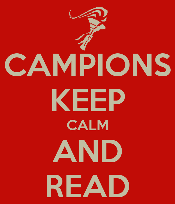 CAMPIONS KEEP CALM AND READ