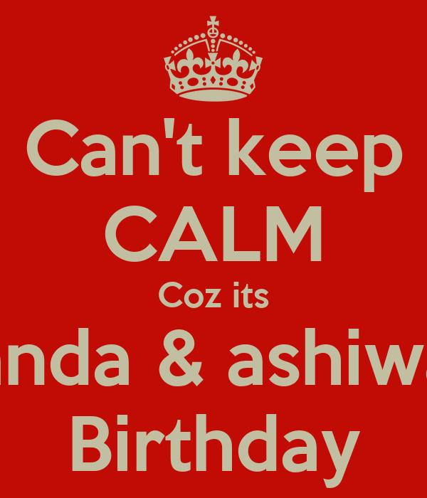 Can't keep CALM Coz its Panda & ashiwan Birthday