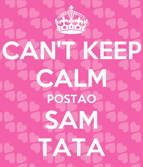 CAN'T KEEP CALM POSTAO SAM TATA