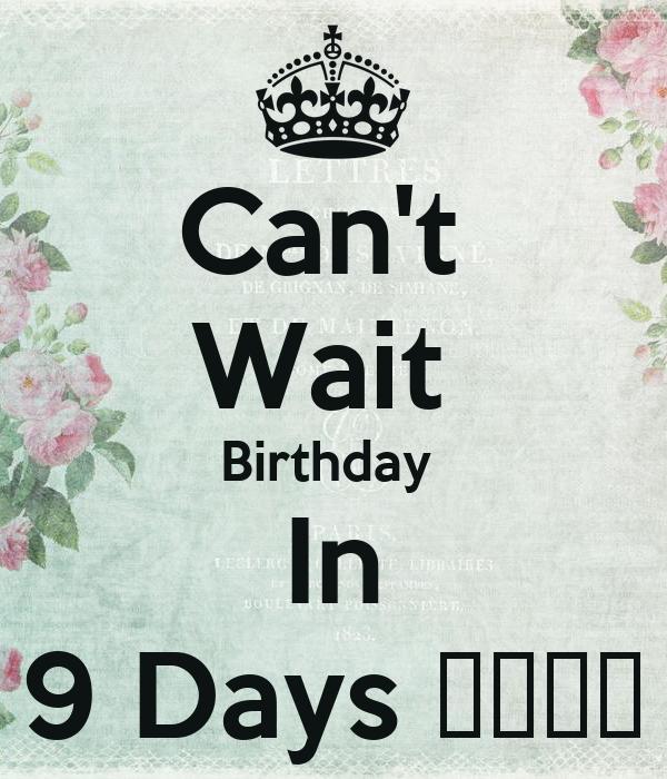 Can't  Wait  Birthday  In 9 Days 😂😂👌🏾