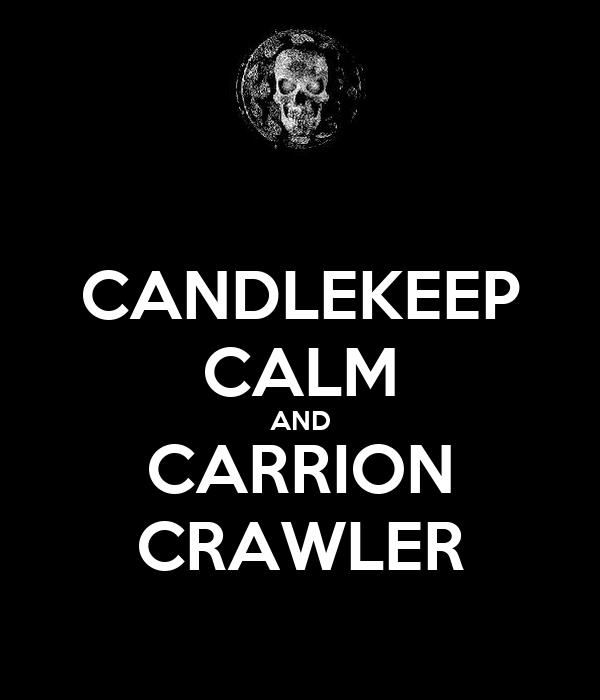 CANDLEKEEP CALM AND CARRION CRAWLER