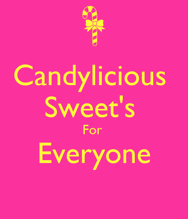 Candylicious  Sweet's  For  Everyone