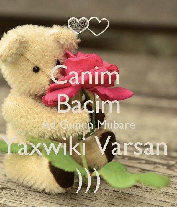 Canim  Bacim Ad Gunun Mubare Yaxwiki Varsan  )))