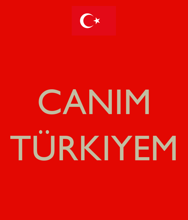 CANIM  TÜRKIYEM