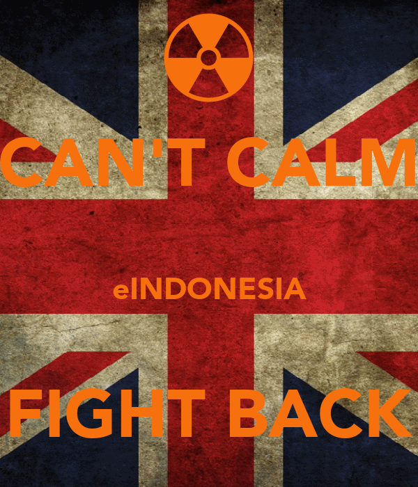 CAN'T CALM  eINDONESIA  FIGHT BACK