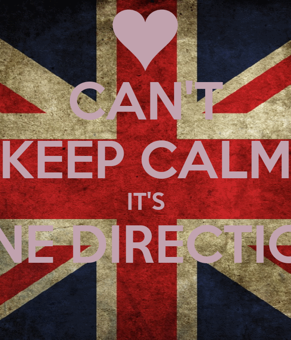 CAN'T KEEP CALM IT'S ONE DIRECTION