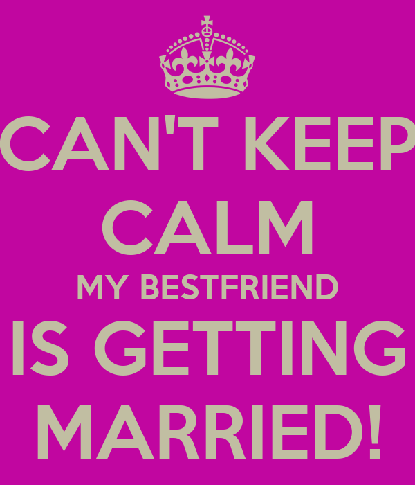 Cant Keep Calm My Bestfriend Is Getting Married Poster Cat
