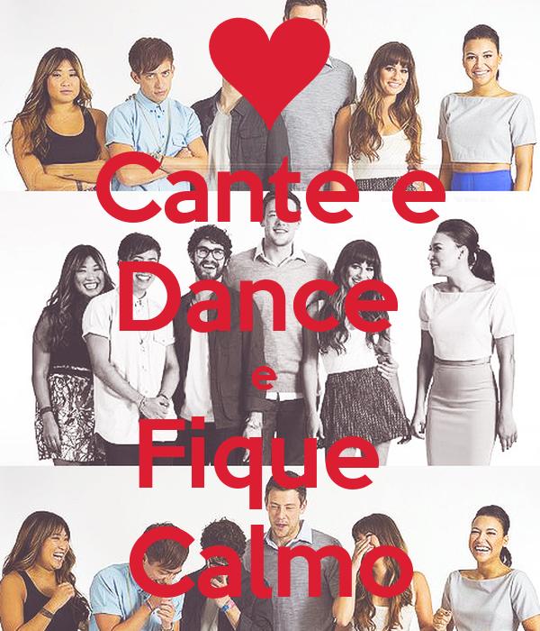 Cante e Dance  e  Fique  Calmo