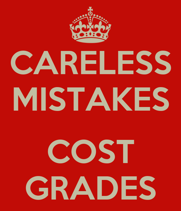 CARELESS MISTAKES  COST GRADES
