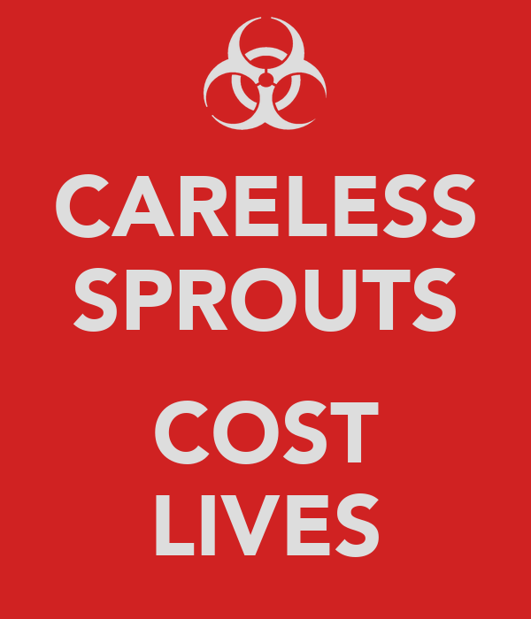 CARELESS SPROUTS  COST LIVES