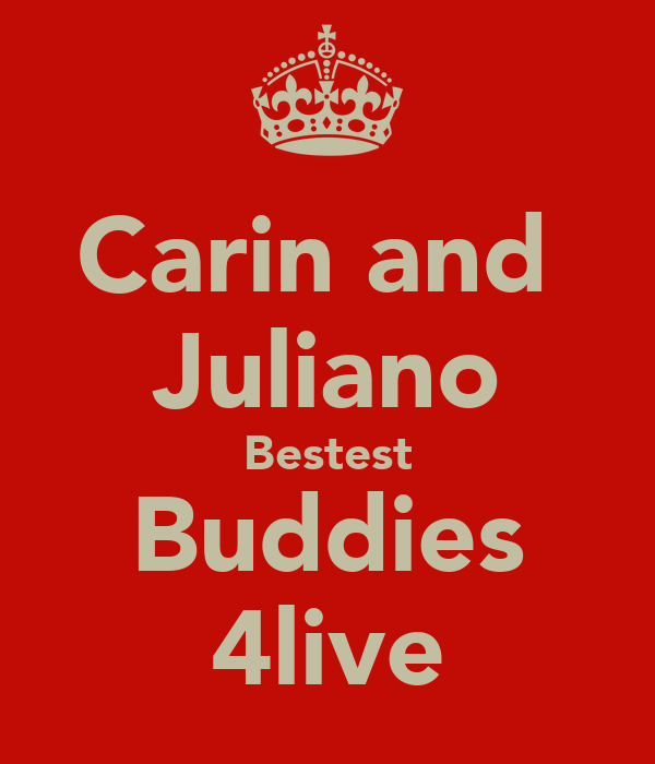 Carin and  Juliano Bestest Buddies 4live