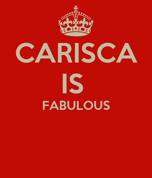 CARISCA IS  FABULOUS