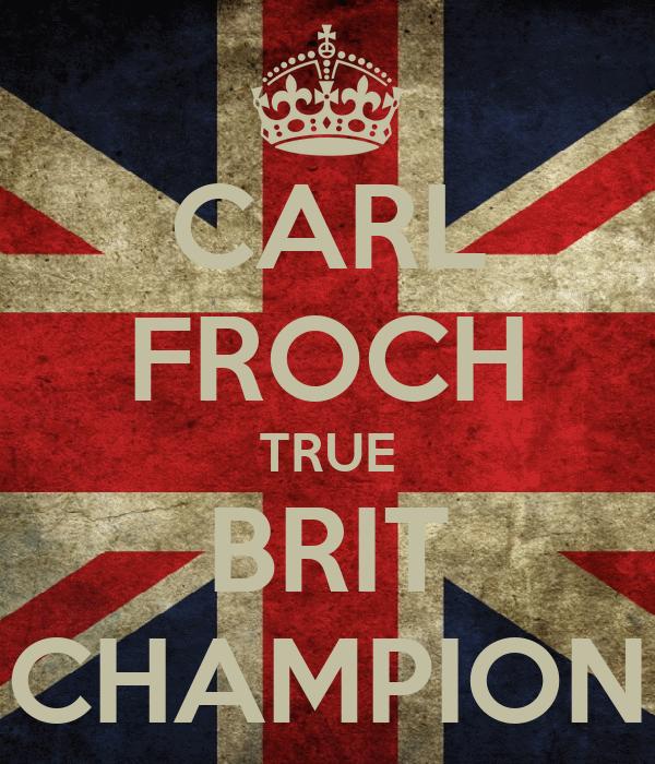 CARL FROCH TRUE BRIT CHAMPION