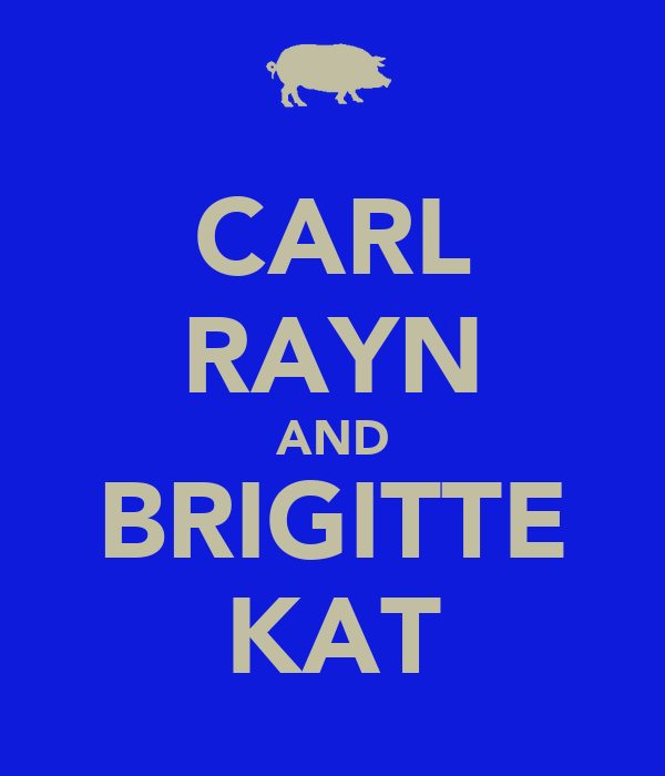 CARL RAYN AND BRIGITTE KAT