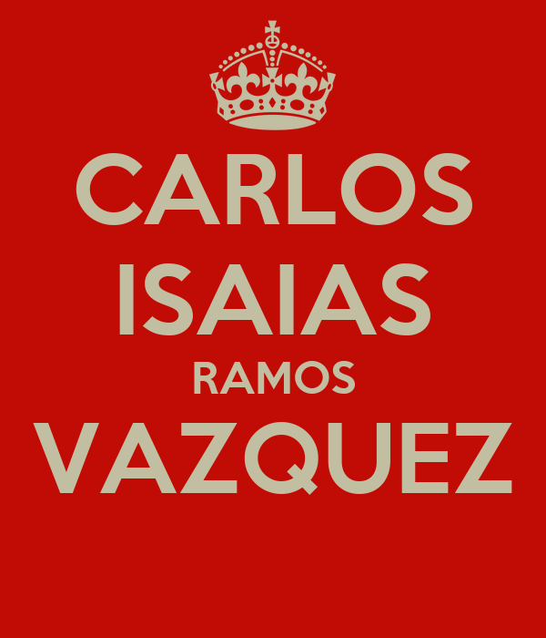 CARLOS ISAIAS RAMOS VAZQUEZ