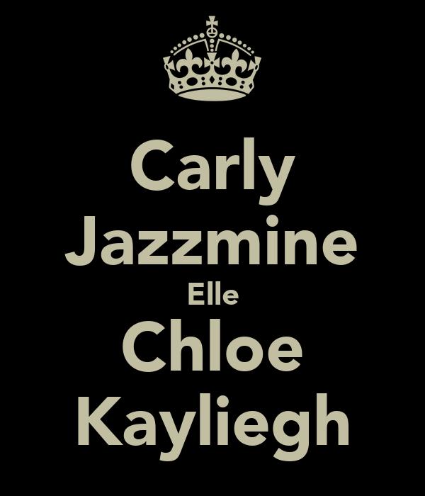 Carly Jazzmine Elle Chloe Kayliegh