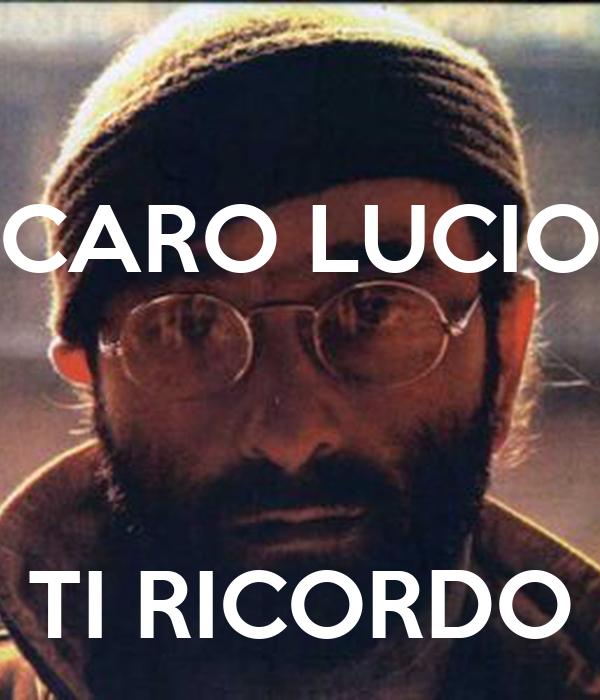 CARO LUCIO       TI RICORDO