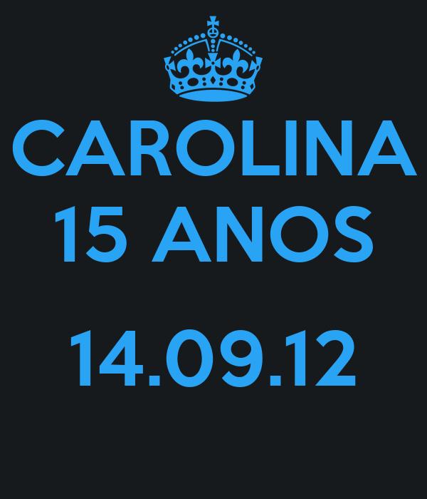 CAROLINA 15 ANOS  14.09.12
