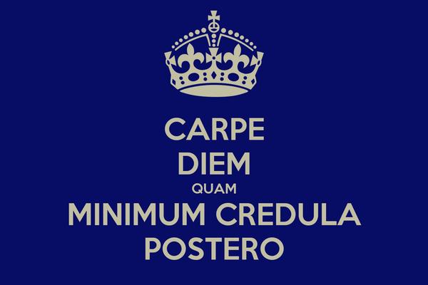 Carpe Diem Quam Minimum Credula Postero Poster Giorgio Keep Calm
